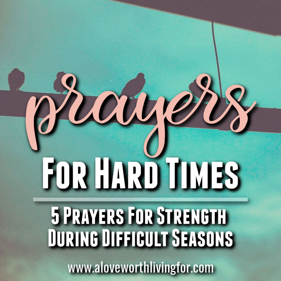 Challenging seasons are inevitable. Difficult circumstances find us all. We are here to help. We have compiled some prayers for hard times that are sure to lift you up and encourage you. Praying these 5 prayers for strength in hard times will help you focus on the goodness of the Father in the hardest of times. #prayer #biblestudy #scriptures