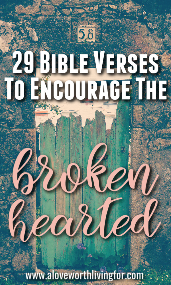 Seasons of heart breaks find us all. To love is to take the risk. When we find ourselves with broken hearts though, we can rest in the promises from the Father found in Scripture. These Bible verses for a broken heart are sure to lift your spirits and bring you comfort as you lean into the sweet presence of the Father.