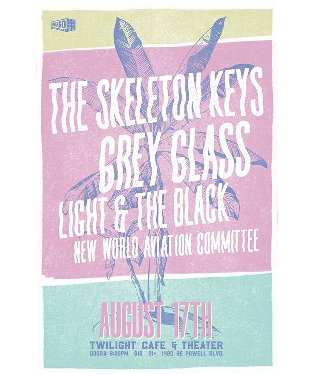 AUGUST 17 - Embargo Presents: @theskeletonkeysofficial, @greyglassmusic, @lightandtheblack & @new_world_aviation_committee  at Twilight Cafe. Can't wait to be back at it with some amazing bands.
