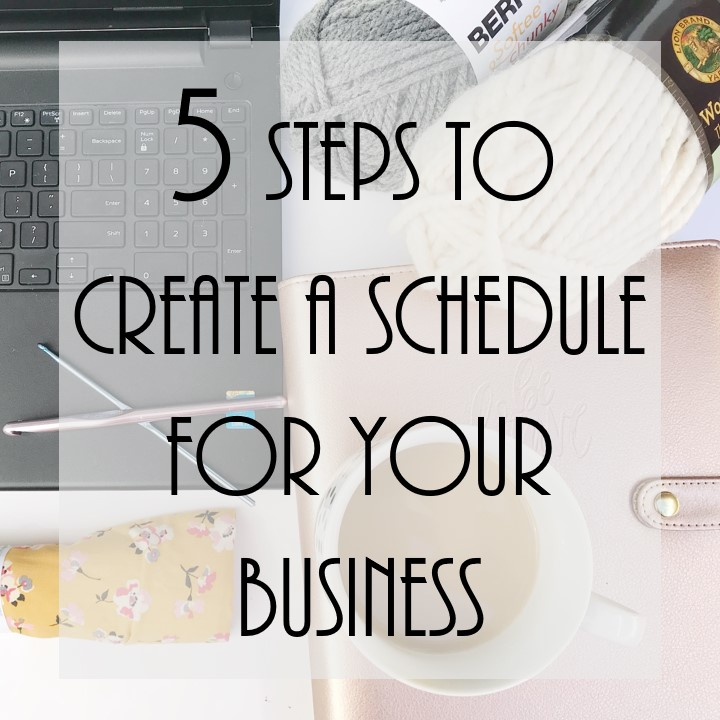 five steps to create a schedule for your business