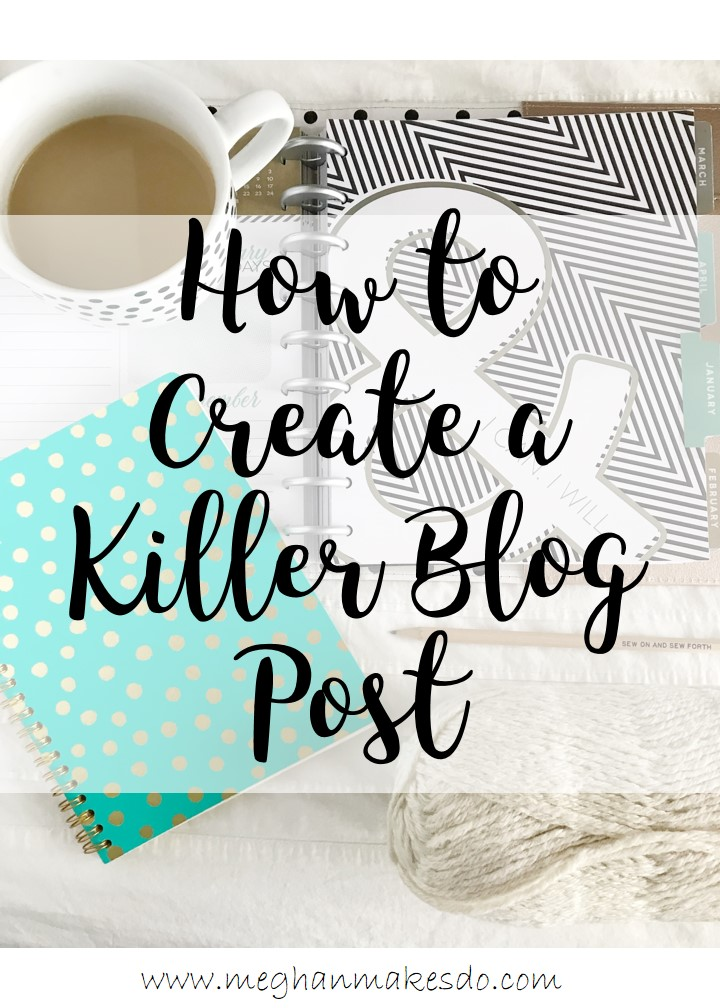 how to create a killer blog post