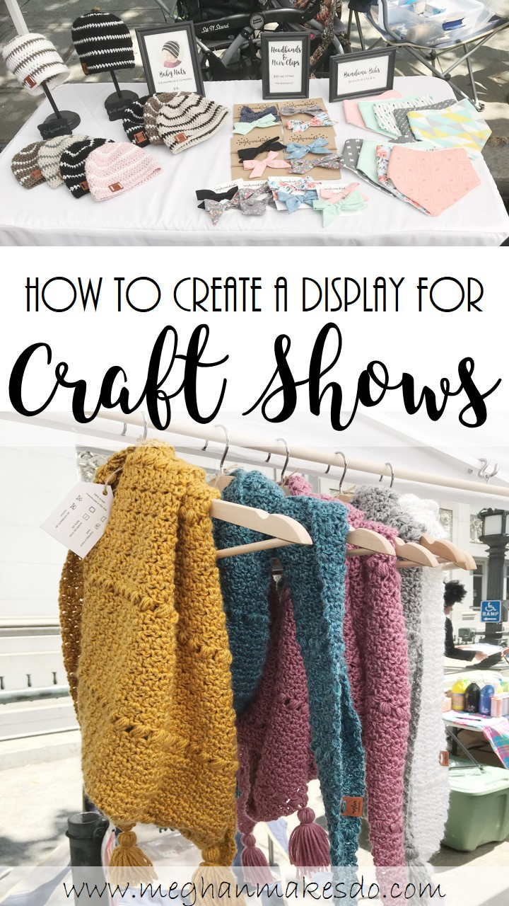 How To Create A Display For Craft Shows Meghan Makes Do