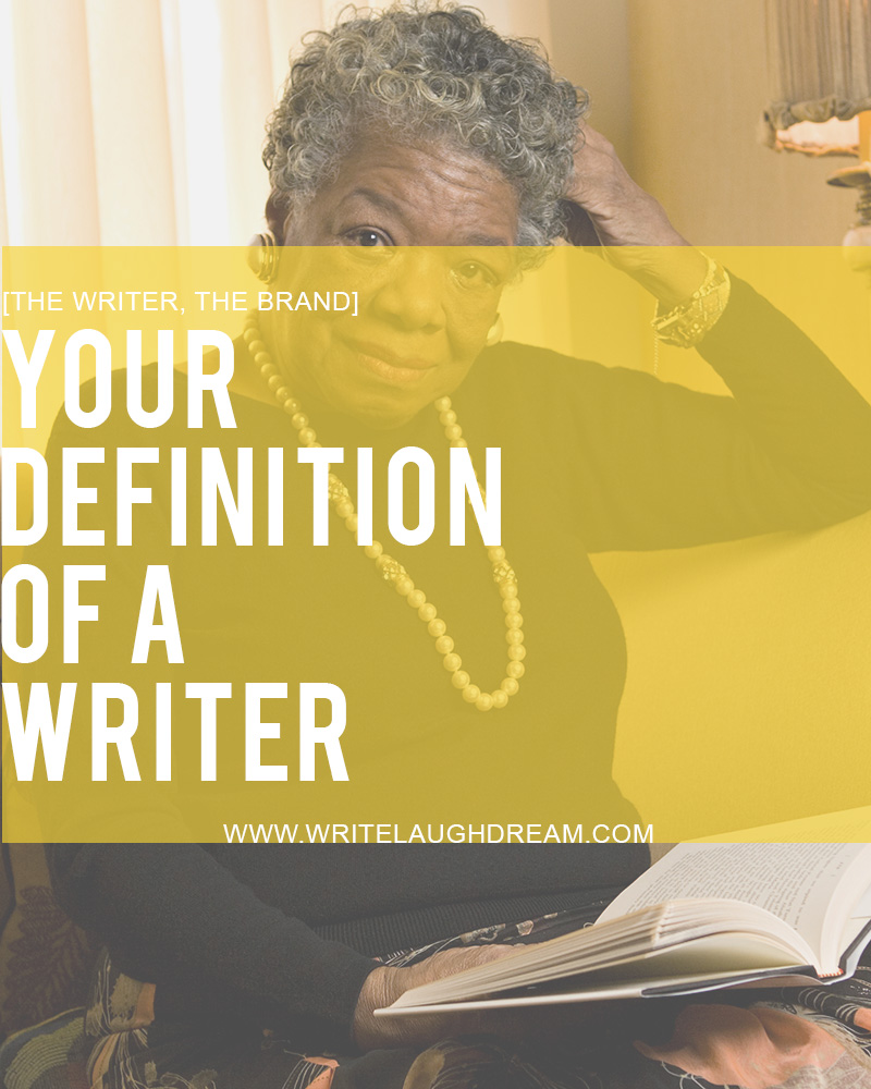 The Definition of a Writer