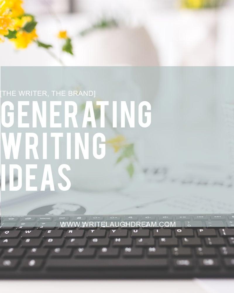 Generating Writing Ideas
