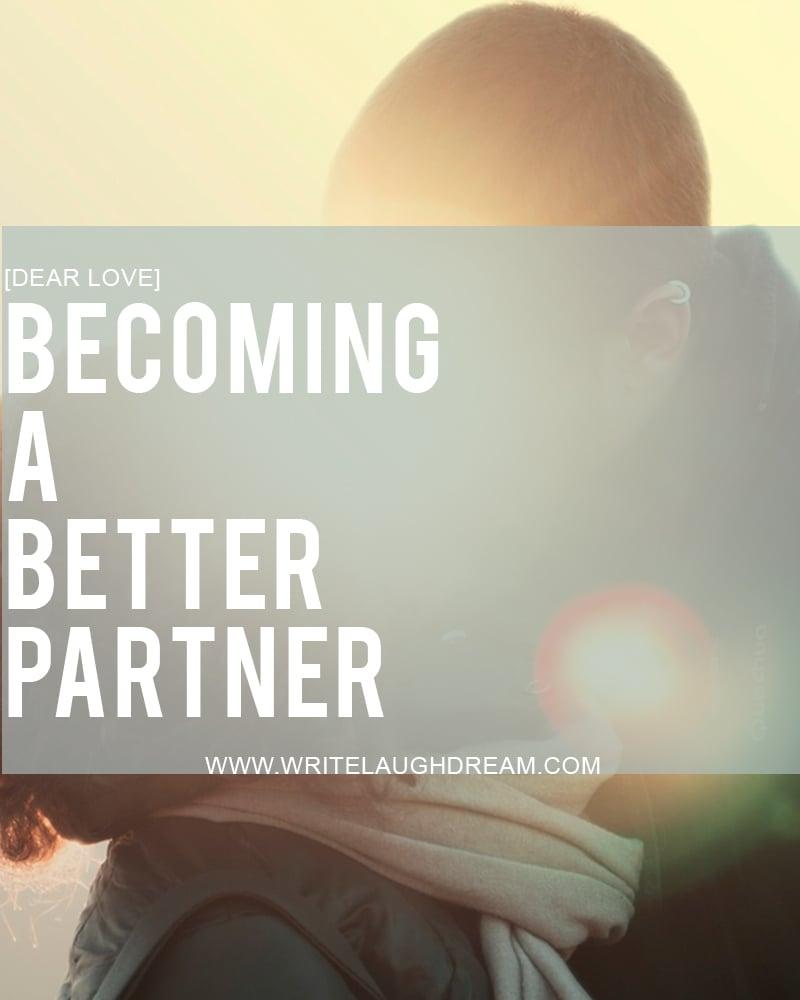 Becoming a Better Partner
