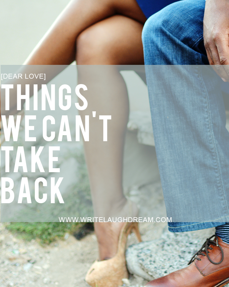 Things We Can't Take Back