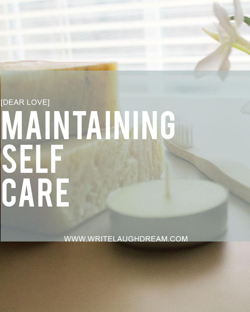 Maintaining Self Care