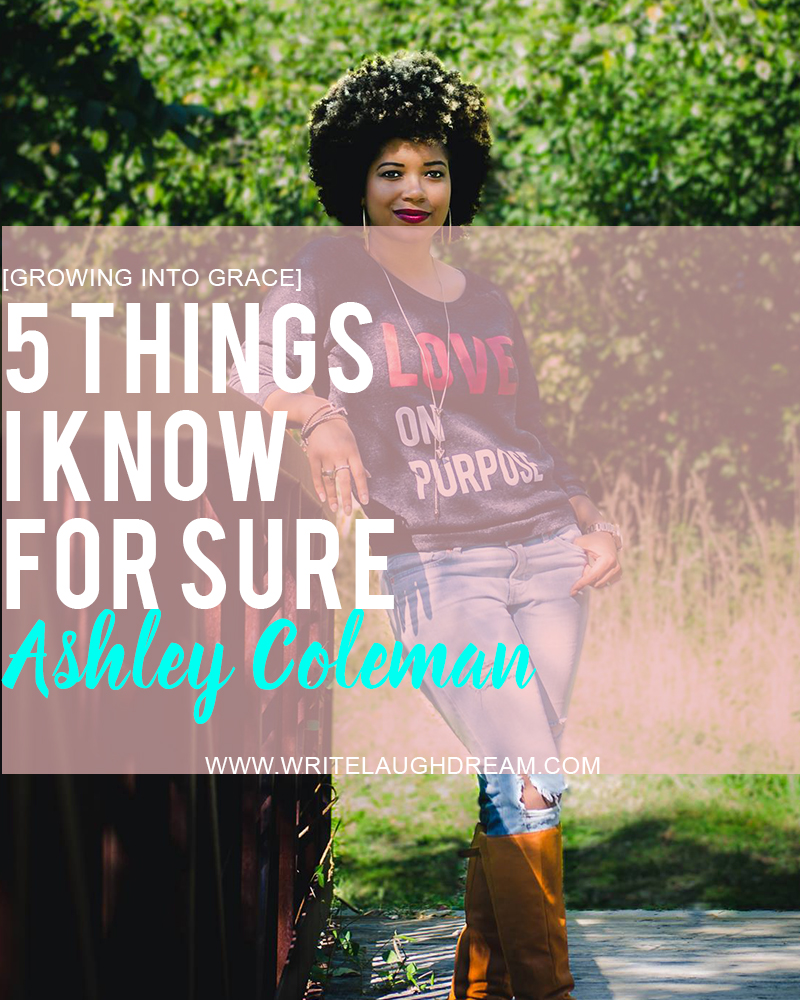 Ashley Coleman 5 Things For Sure