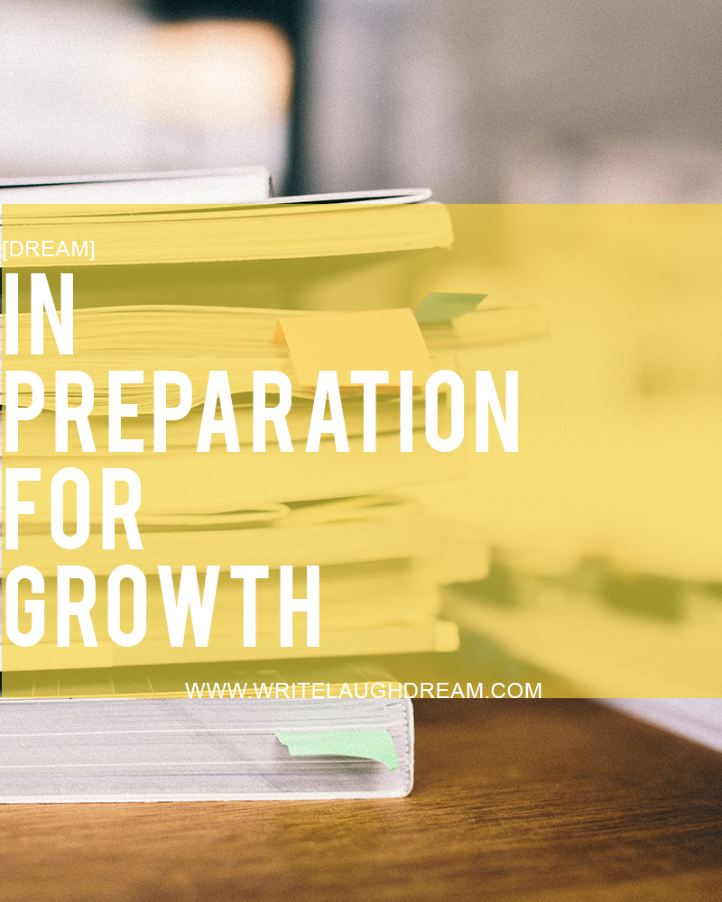 In Preparation for Growth