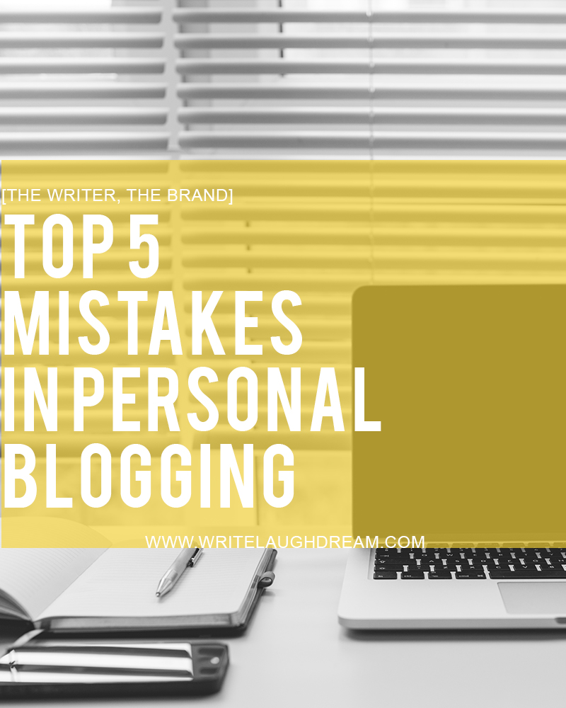 5 Mistakes in Personal Blogging