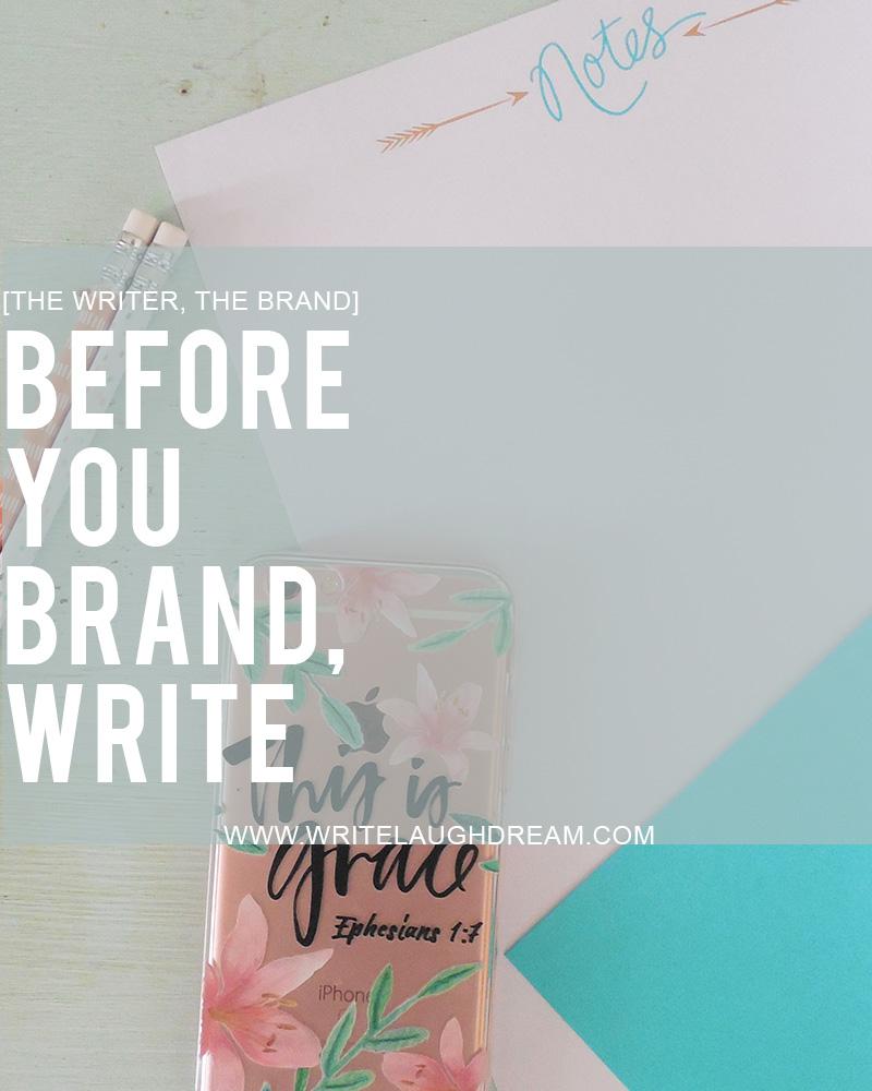 Before you brand write