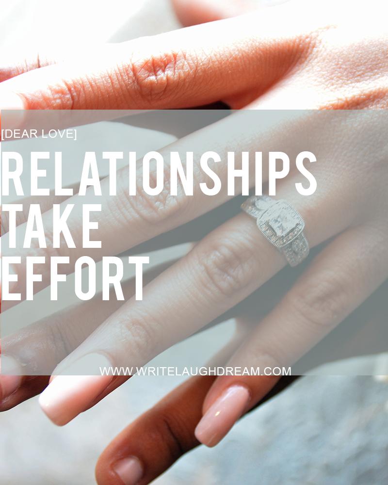 Relationships Take Effort
