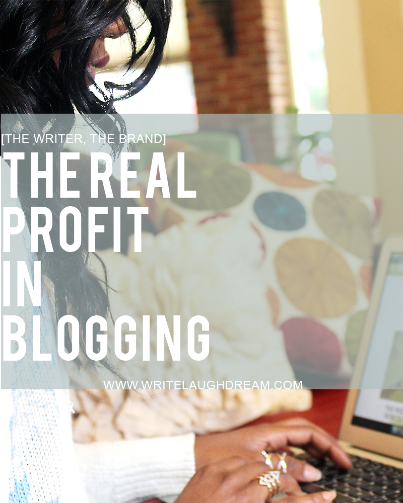 The real profit in blogging