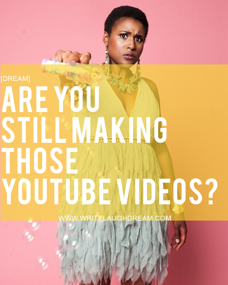Are you still making those youtube videos