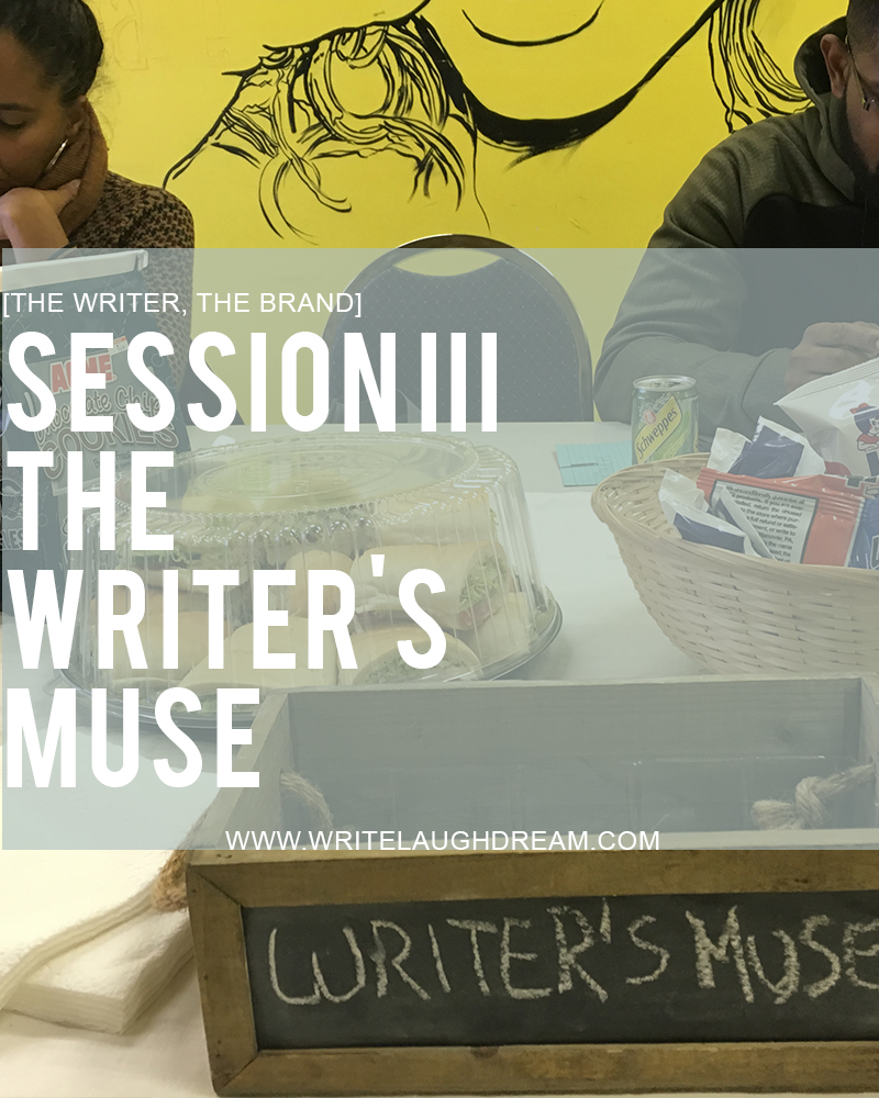 Session III The Writer's Muse