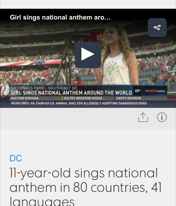Final Anthem 80 of 80!!!http://www.wusa9.com/news/local/dc/11-year-old-sings-national-anthem-in-80-countries-41-languages/296501905