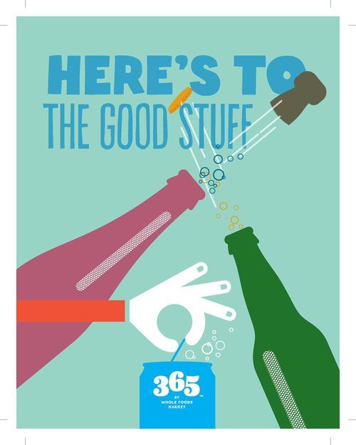 365 BY WHOLE FOODS MARKET: Mailers, Radio, Digital
