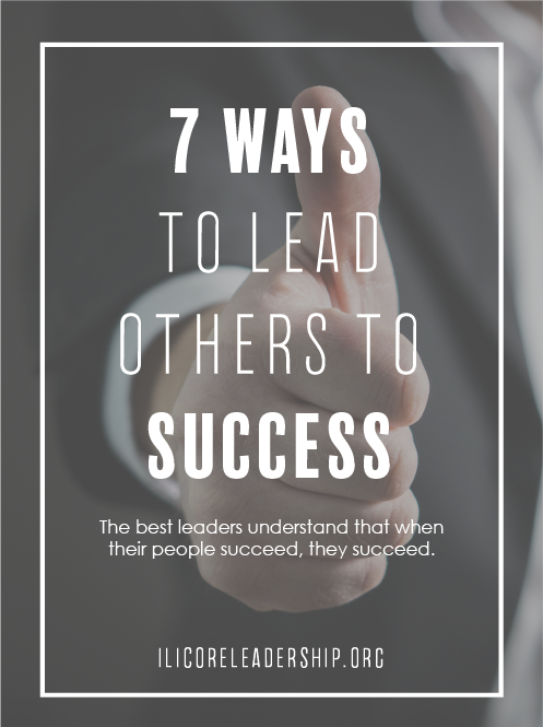 7 Ways to Lead Others to Success