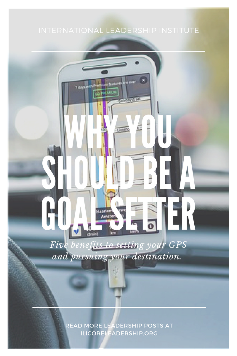 Why You Should Be a Goal Setter
