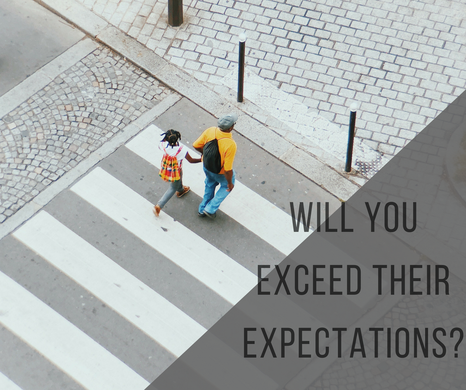 Will you exceed their expectations_.png