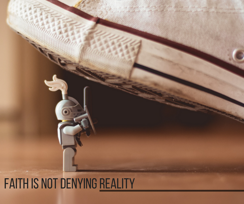 faith is not denying reality.png