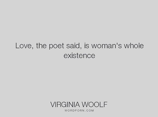 #wordporn #love #woman #poetry #virginiawoolf