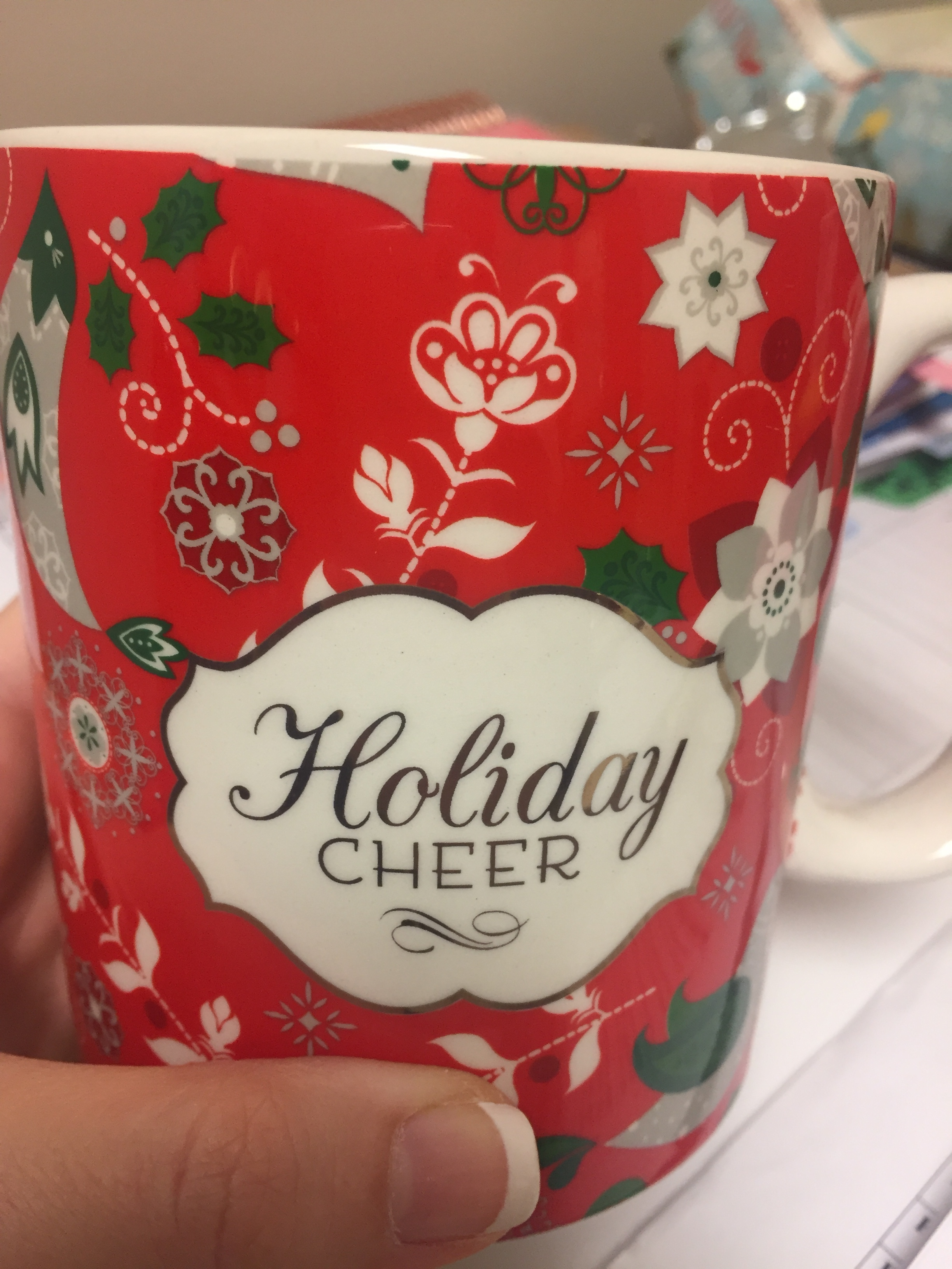 A cute holiday mug from one of my coworkers!