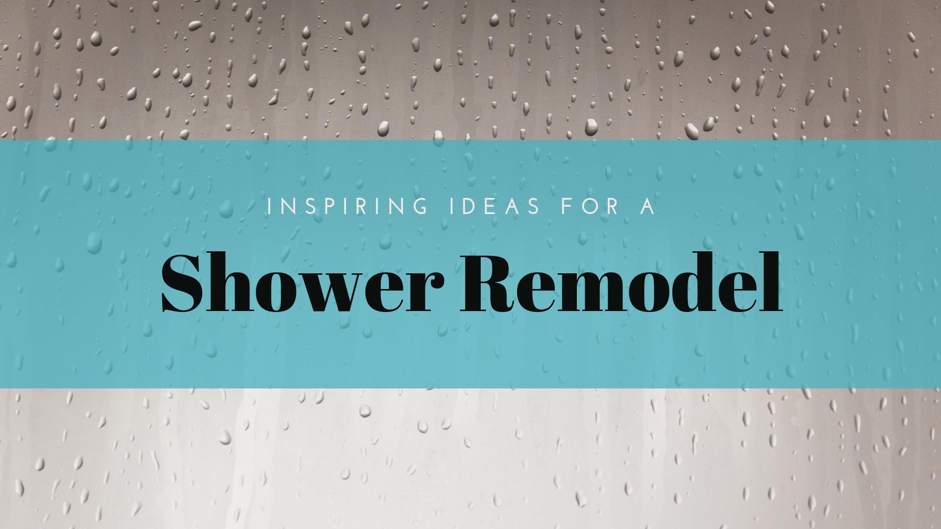 shower-remodel-ideas-beverly-godfrey-design-build.png