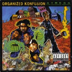 1994 - ORGANIZED KONFUSION - STRESS