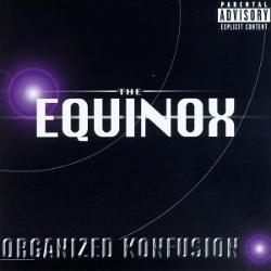 1997 - ORGANIZED KONFUSION - THE EQUINOX
