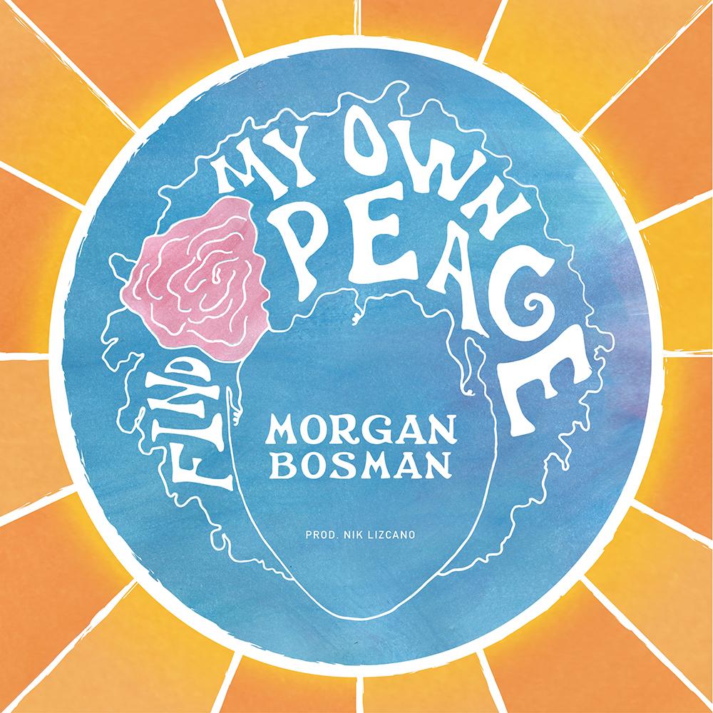 Morgan_Bosman_Find_My_Own_Peace 1000.jpg