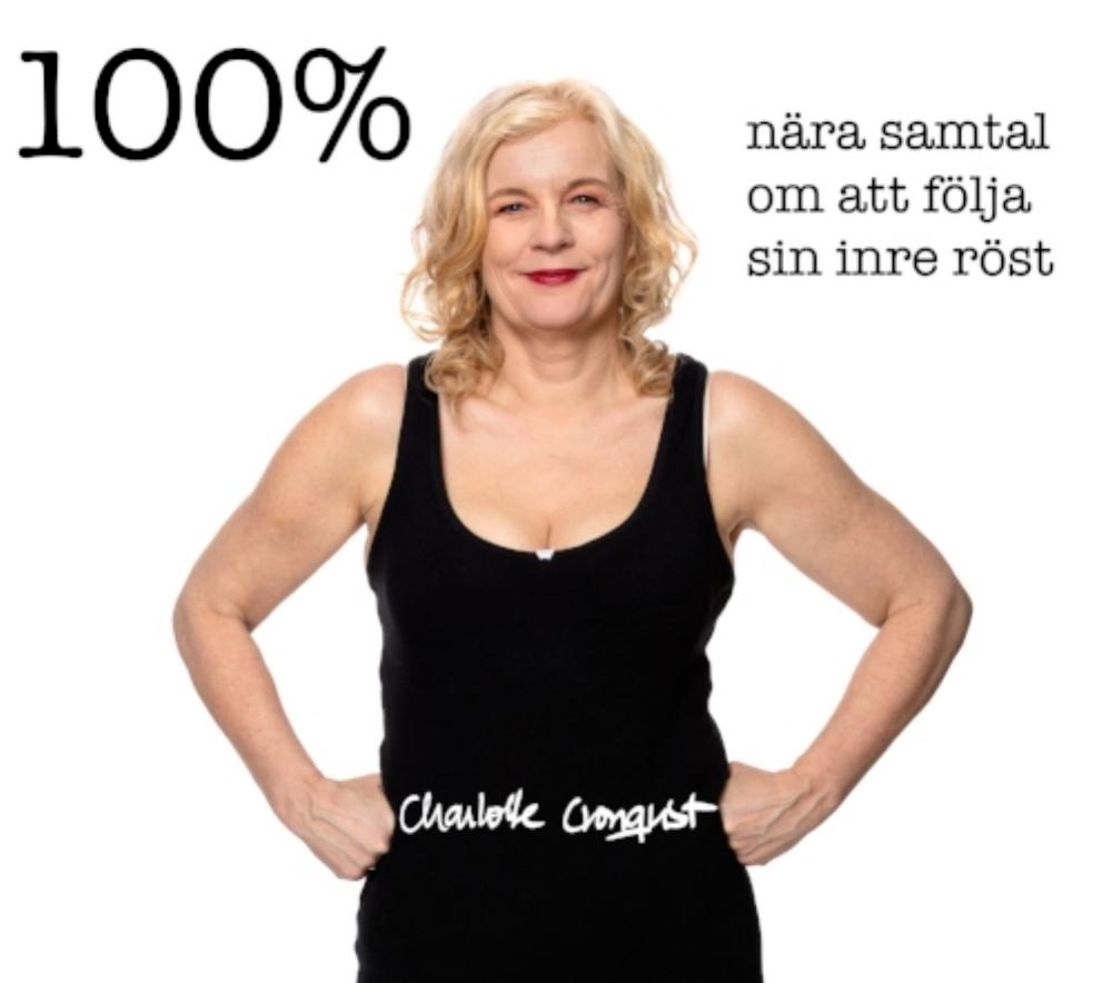 Upptäck Charlottes podcast - Det finns mer än 100 avsnitt av 100%-podden, där Charlotte Cronquist möter intressanta människor i innerliga samtal.
