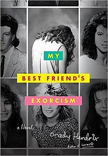 My Best Friend's Exorcism by Grady Hendrix - Publication date: May 17, 2016Publisher: Quirk BooksAuthor website: gradyhendrix.comBUY