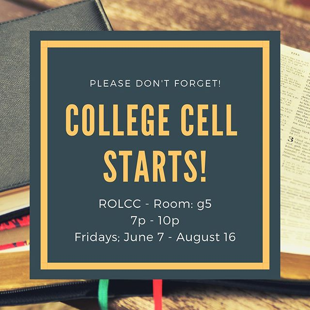 College cell officially starts! Led by Sisi and David this summer! Come check it out! #igniterolcc