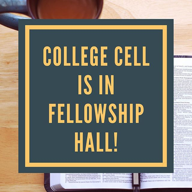 UPDATE! College Cell is now in Fellowship Hall tonight! #igniterolcc