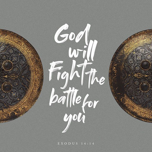God will fight the battle for you. -Exodus 14:14 #igniterolcc