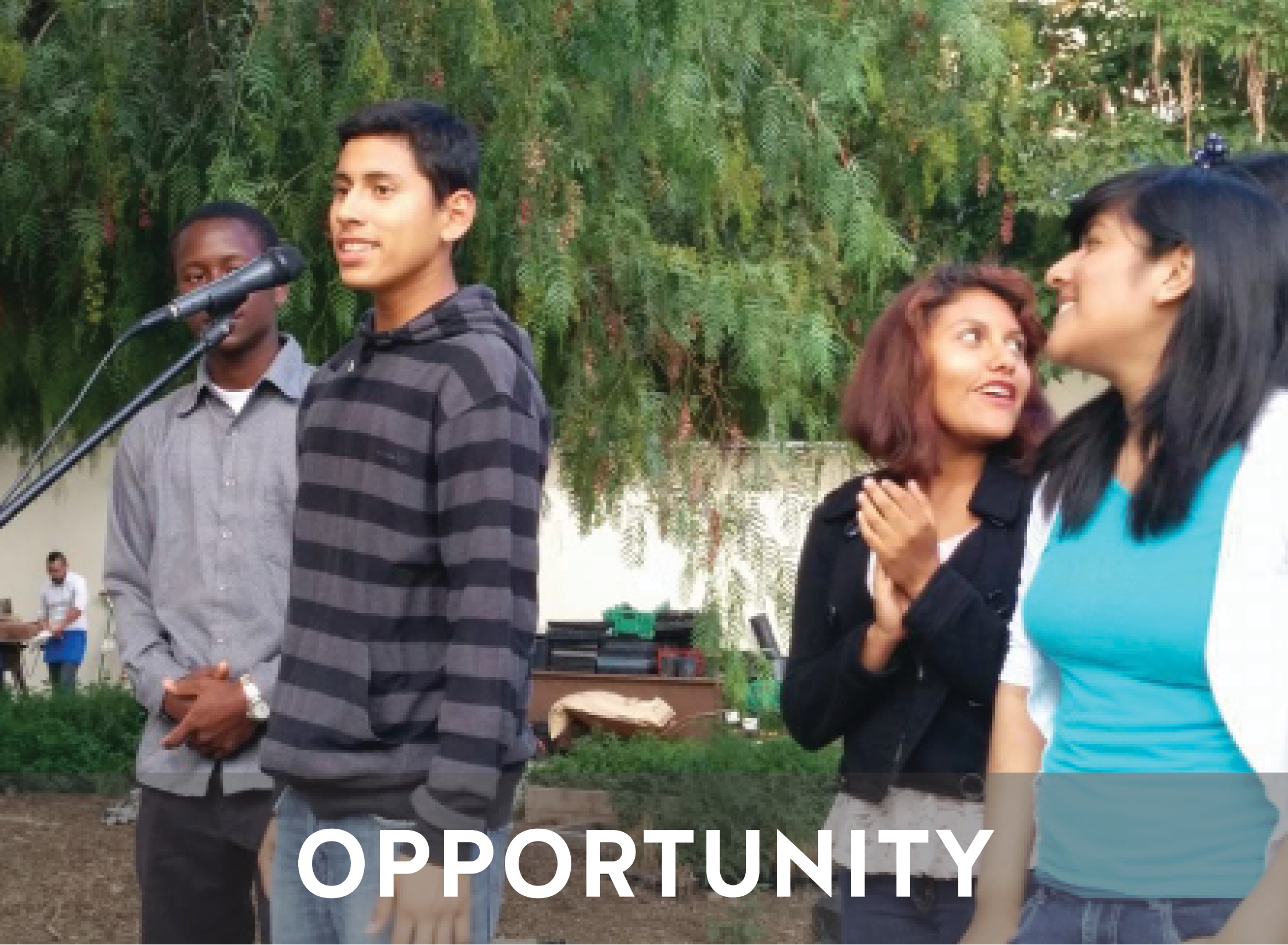 OPPORTUNITY   Our Healthy Food Ventures and programs create opportunities that all youth need to thrive - such as safe spaces to learn, community service projects, mentorship, networking opportunities, and first job experiences.