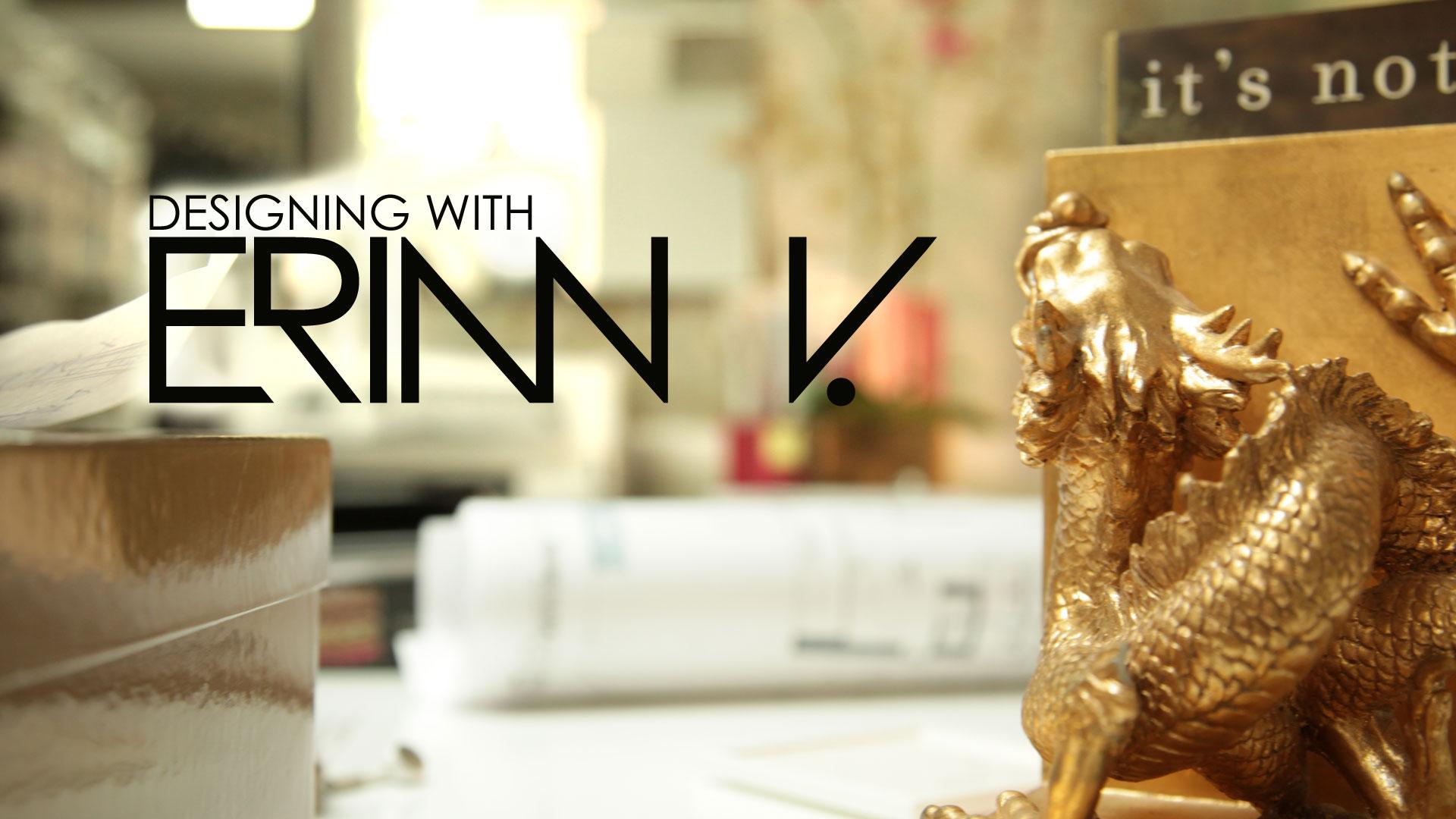 Designing with Erin V.