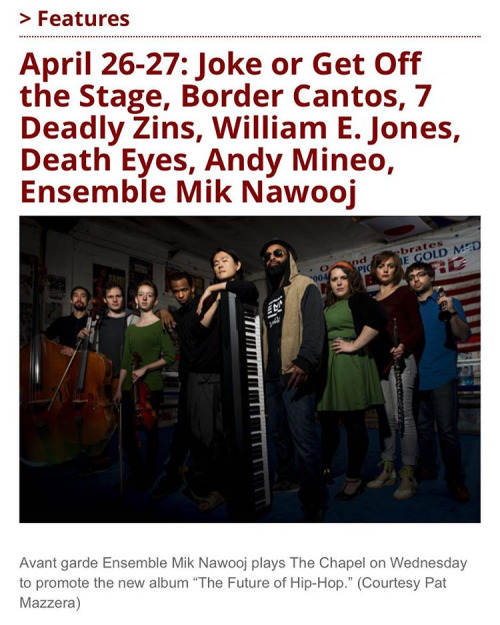 """The Oakland-based avant garde hip-hop orchestra's sophomore recording """"The Future of Hip-Hop"""" is a deconstruction of classic hip-hop tracks """"with a postmodern vision.""""-  SF Examiner     [ 4/27, 9 p.m., Chapel, 777 Valencia St., S.F. ]"""