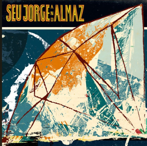 Everybody Loves The Sunshine - Seu Jorge and Almaz