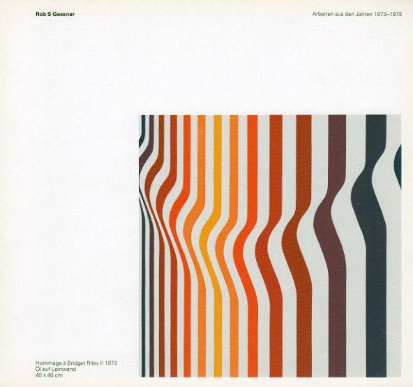 Robert S. Gessner_Arbeiten 1973-1975
