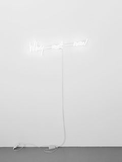 Why art now and what for? , 2014 neon, 2 pieces, 110 x 30, 130 x 30