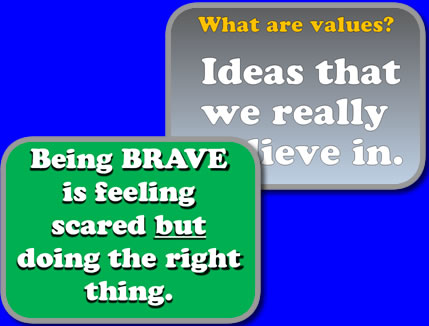 Values and Being Brave