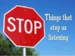 things that stop us listening
