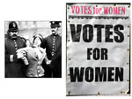 Women campaigned to get the vote