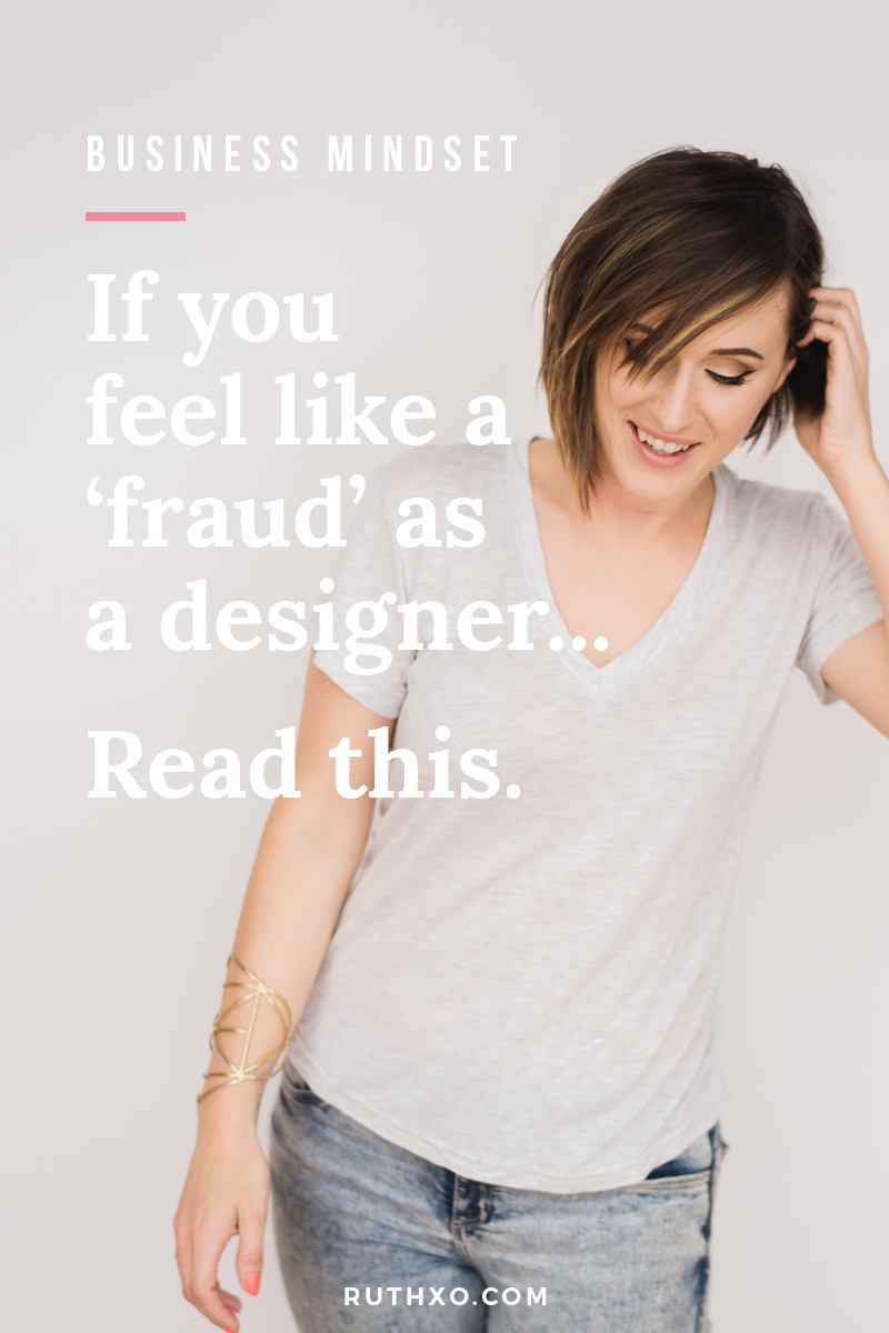 If You Feel Like A 'Fraud' As A Designer, Read This