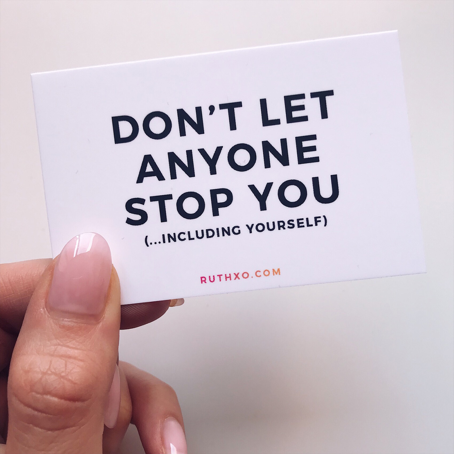Don't Let Anyone Stop You Card