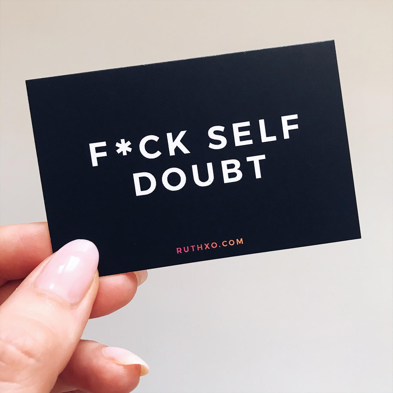 Fuck Self Doubt Card