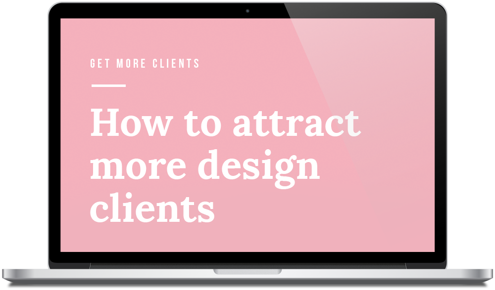 The Designers Hub - How to Attract More Design Clients