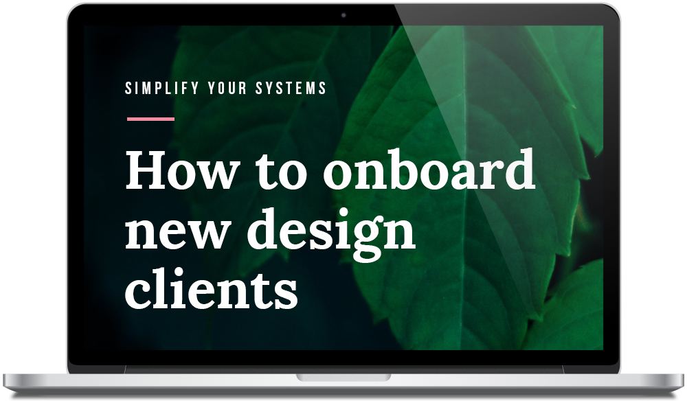 The Designers Hub - How to Onboard New Design Clients